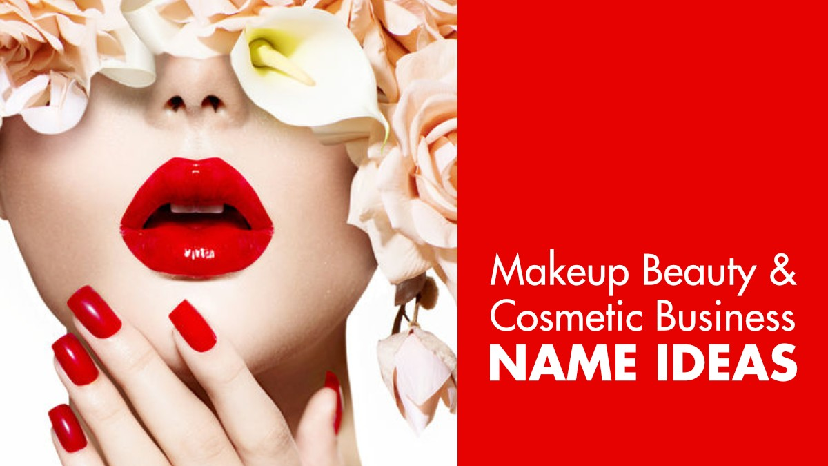 555 Glamorous Makeup Business Name Ideas